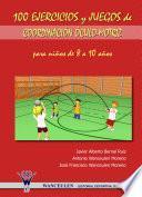 100 ejercicios y juegos de coordinación óculo-motriz para niños de 8 a 10 años