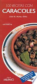 100 recetas con caracoles