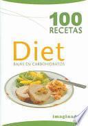 100 recetas diet bajas en carbohidratos / 100 Diet Recipes Low in Carbohydrates