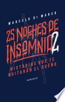 25 noches de insomnio 2