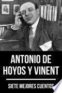 7 mejores cuentos de Antonio de Hoyos y Vinent