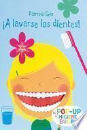 ¡A lavarse los dientes!