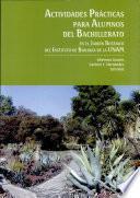 Actividades prácticas para alumnos del bachillerato en el Jardín Botánico del Instituto de Biología de la UNAM