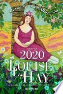 Agenda Louise Hay 2020. Ano Del Autocuidado