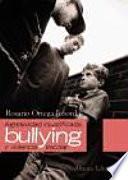 Agresividad injustificada, bullying y violencia escolar / Unjustified Aggression, Bullying and School Violence