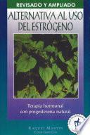 Alternativa al uso del estrógeno