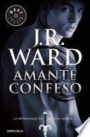 Amante Confeso #4 / Lover Revealed #4: La Hermandad de la Daga Negra