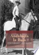 Andalucía la Baja (Poemas en verso)
