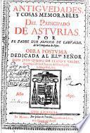 Antigüedades y cosas memorables del Principado de Asturias