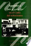Aprender a leer y a escribir en el Cádiz del ochocientos