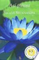 Así piensa Swami Sivanada
