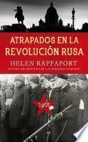 Atrapados en la Revolución Rusa, 1917
