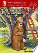 Big Brown Bear/El Gran Oso Pardo