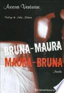 Bruna Maura-Maura Bruna