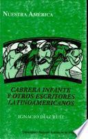 Cabrera Infante y otros escritores latinoamericanos