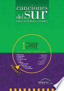 Canciones del Sur para aprender español - Nivel 1