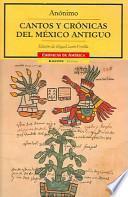 Cantos y crónicas del México antiguo
