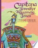 Capitana Jennifer Aguamala Jones