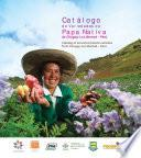Catalogo de variedades de papa nativa de Chugay, La Libertad - Peru.