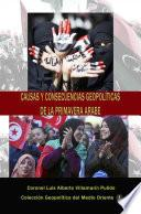 Causas y consecuencias geopolíticas de la Primavera Árabe