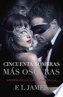 CINCUENTA SOMBRAS MÁS OSCURAS (Movie Tie-In)