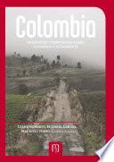 Colombia. Preguntas y respuestas sobre su pasado y su presente
