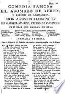 Comedia Famosa. El Asombro De Xerez, Y Terror De Andalucia, Don Agustin Florencio