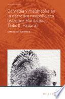 Comedia y melancolía en la narrativa neopoliciaca (Vázquez Montalbán, Taibo II, Padura)