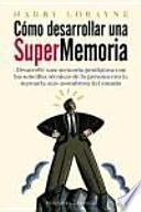 Como desarrollar una supermemoria