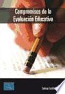 Compromisos de la evaluación educativa