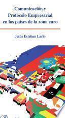 Comunicación y protocolo empresarial en los países de la zona euro