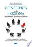 Consejería de la persona: Restaurar desde la comunidad cristiana