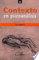 Contexto En Psicoanalisis 8 - Los Goces