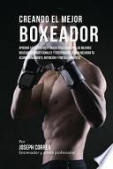 Creando El Mejor Boxeador