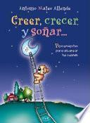 Creer, crecer y soñar