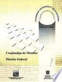 Cuajimalpa de Morelos Distrito Federal. Cuaderno estadístico delegacional 2000