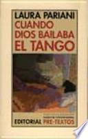 Cuando Dios bailaba el tango