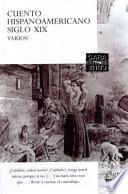 Cuento Hispanoamericano Siglo XIX