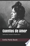 Cuentos de Amor: (spanish Edition) (Annotated) (Worldwide Classics)