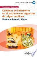 Cuidados de Enfermería en El Paciente Con Urgencias de Origen Cardiaco Ebook