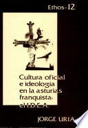 Cultura oficial e ideologia en la Asturias franquista