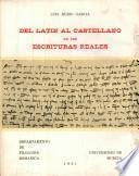 Del latín al castellano en las escrituras reales