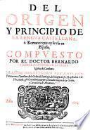 Del origen y principio de la lengua castellana, o romance que oy se usa en Espana (etc.)