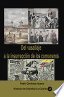 Del Vasallaje a la insurrección de los comuneros