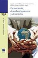 Democracia, derechos humanos y desarrollo