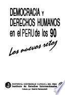 Democracia y derechos humanos en el Perú de los 90