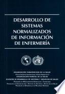 Desarrollo de Sistemas Normalizados de Informacion de Enfermeria