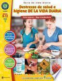 Destrezas de salud e higiene de la vida diaria Gr. 6-12
