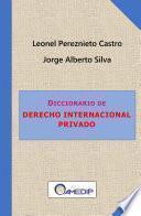 Diccionario de Derecho Internacional Privado