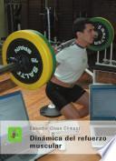 Dinámica del refuerzo muscular
